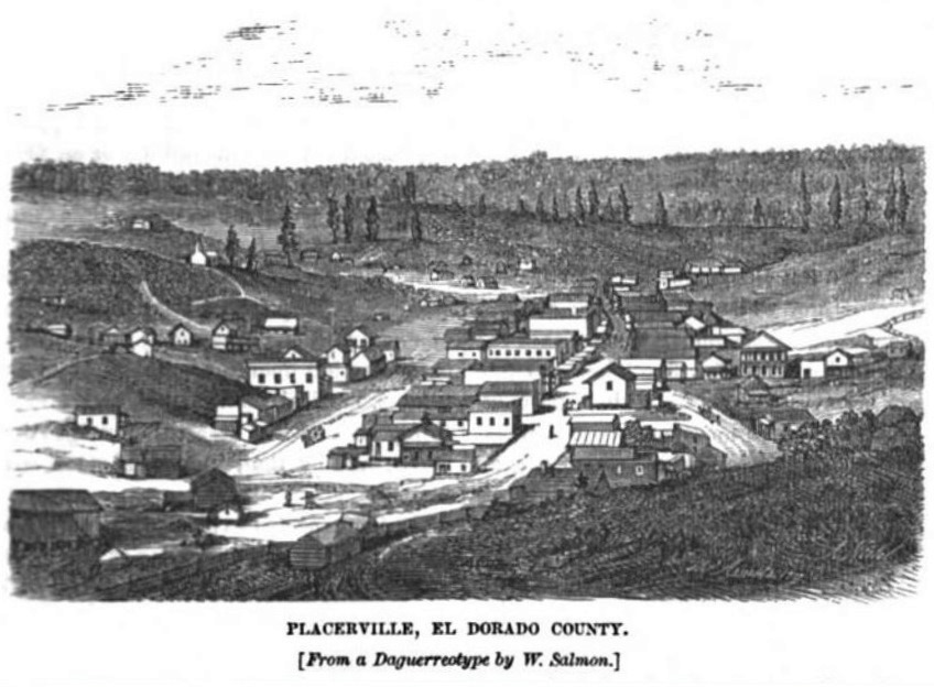 Placerville, California December 1857 Hutchings' Illustrated California Magazine