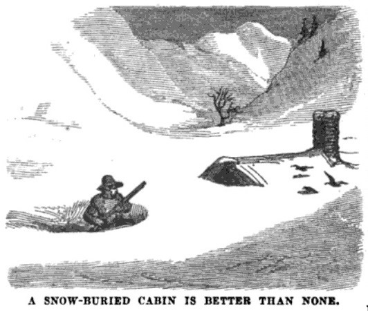 Snowbound, January 1859 Hutchings' Illustrated California Magazine