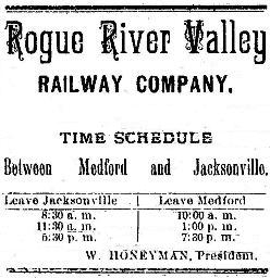 The Rogue River Valley Railroad's first timetable, Ashland Tidings February 20, 1891.